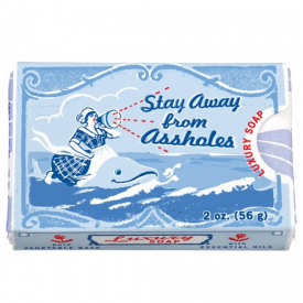 Stay Away From Assholes Soap