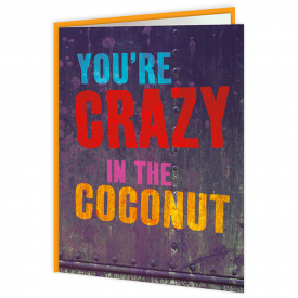 Crazy in the Coconut Card