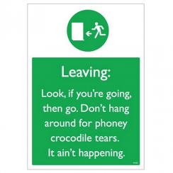 Crocodile Tears Aint Happening Card