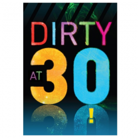 Dirty at 30 Disco Card