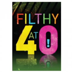 Filthy at 40 Disco Card
