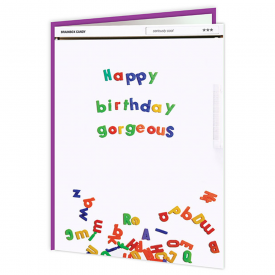 Happy Birthday Gorgeous Fridge Card