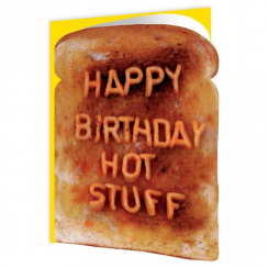 Happy Birthday Hot Stuff Toast Card