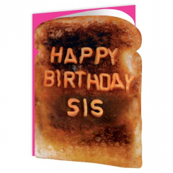 Happy Birthday Sis Toast Card