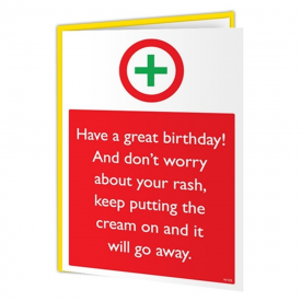 Happy Birthday Warning Rash Card