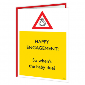 Happy Engagement, Warning Baby due Card