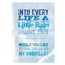 Into Every Life a Little Rain Card
