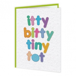 Itty Bitty Tiny Tot Card