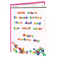 Mum Better Than Dad Mother's Day Fridge Card