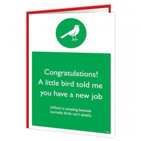 New Job Bird Warning Card