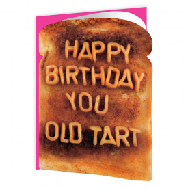Old Tart Toast Card