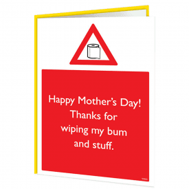 Wiping Bum Mother's Day Warning Card