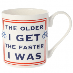 The Older I Get The Faster I Was