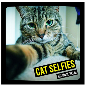 Cat Selfies Book by Charlie Ellis