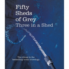 Fifty Sheds of Grey, Three in a Shed Book