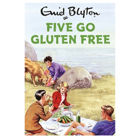 Five Go Gluten Free, Enid Blyton For Grown Ups Spoof Book