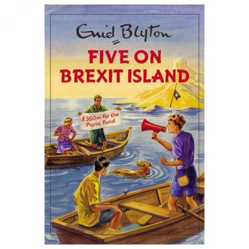 Five on Brexit Island, Enid Blyton For Grown Ups Spoof Book