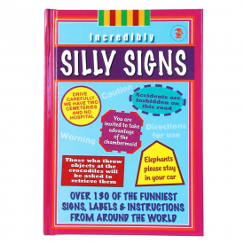 Incredibly Silly Signs Book