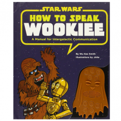 Star Wars How to Speak Wookiee Book
