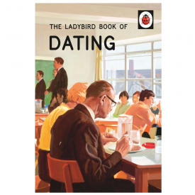 The Ladybird Book of Dating for Grown Ups
