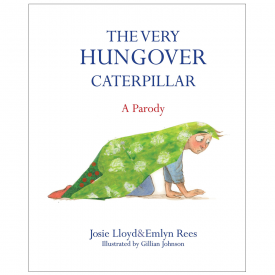 The Very Hungover Caterpillar Book