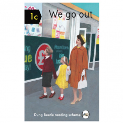 We Go Out, Dung Beetle Book 1C for Grown Ups