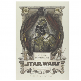 William Shakespeare's Star Wars: Verily a New Hope Book