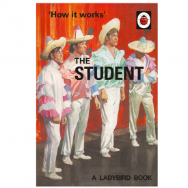 How it Works, the Student Ladybird Book for Grown Ups