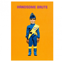 Thunderbirds Handsome Brute Card