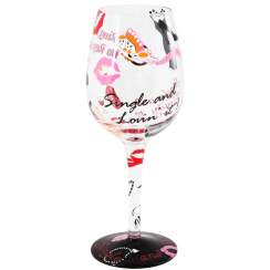 Single & Loving It Wine Glass