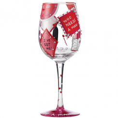 Who Needs a Man Wine Glass