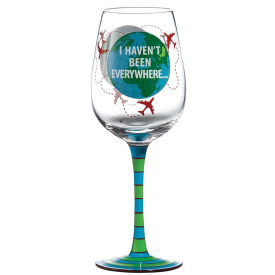 Haven't Been Everywhere Wine Glass