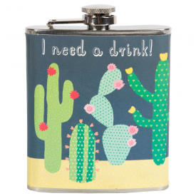 "Colourful Cactus ""I Need A Drink!"" Hip Flask"