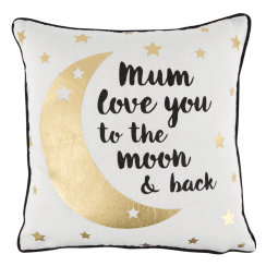 Mum Love You to the Moon and Back Cushion