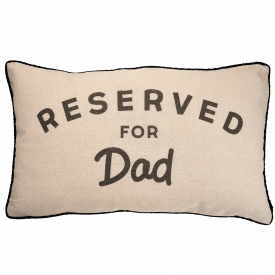 Reserved For Dad Cushion, New Design