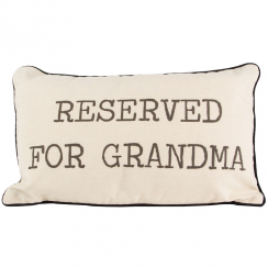 Reserved For Grandma Cushion