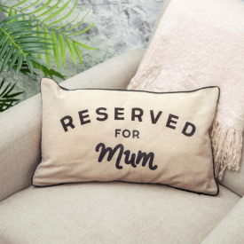 Reserved For Mum Cushion, New Design
