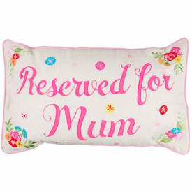 Reserved For Mum Embroidered Cushion