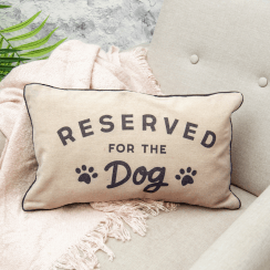 Reserved For the Dog Cushion, New Design