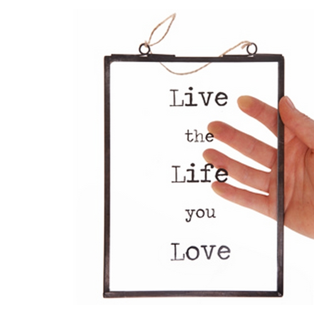 Vetro Live the Life You Love Hanging Frame at Flamingo Gifts.